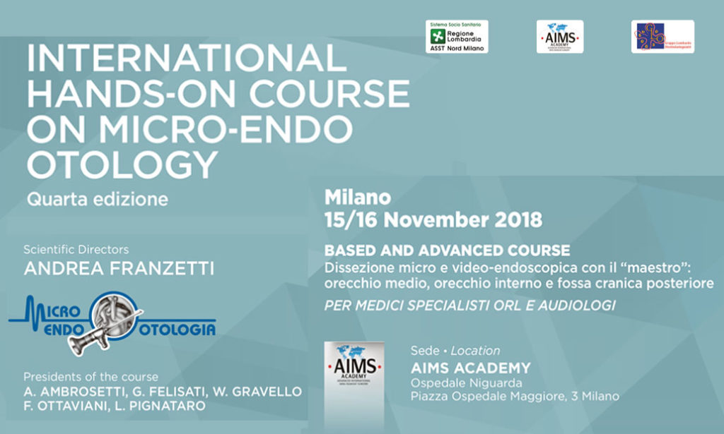 International Hands-On Course On Micro-Endo Otology – IV edizione